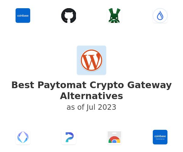 Best Paytomat Crypto Gateway Alternatives
