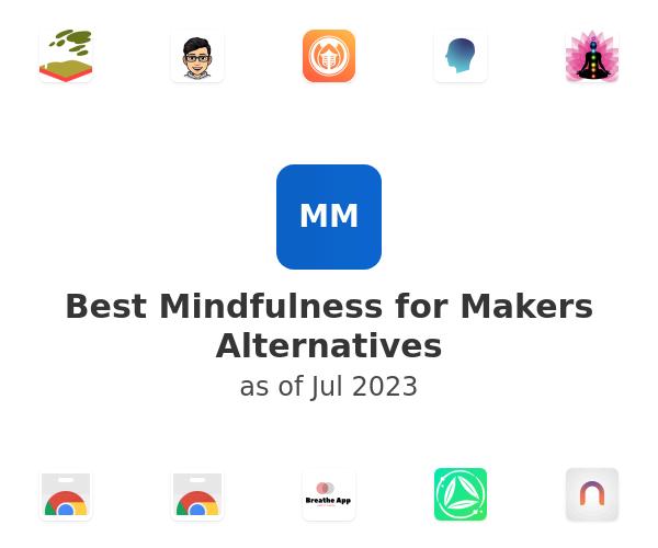 Best Mindfulness for Makers Alternatives