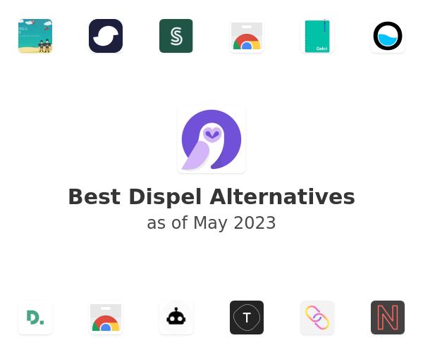 Best Dispel Alternatives