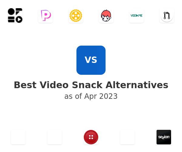 Best Video Snack Alternatives