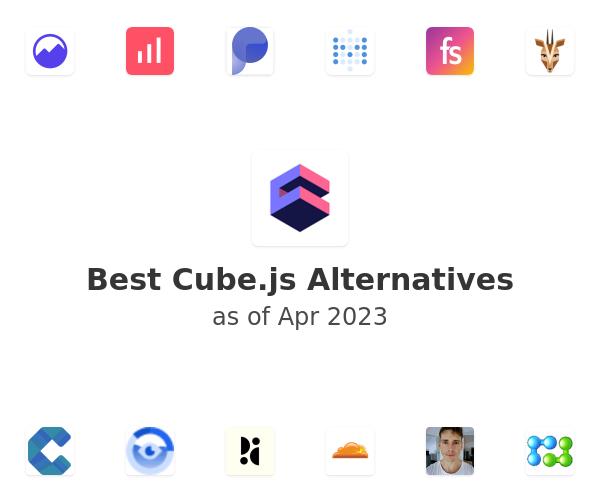 Best Cube.js Alternatives