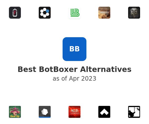 Best BotBoxer Alternatives