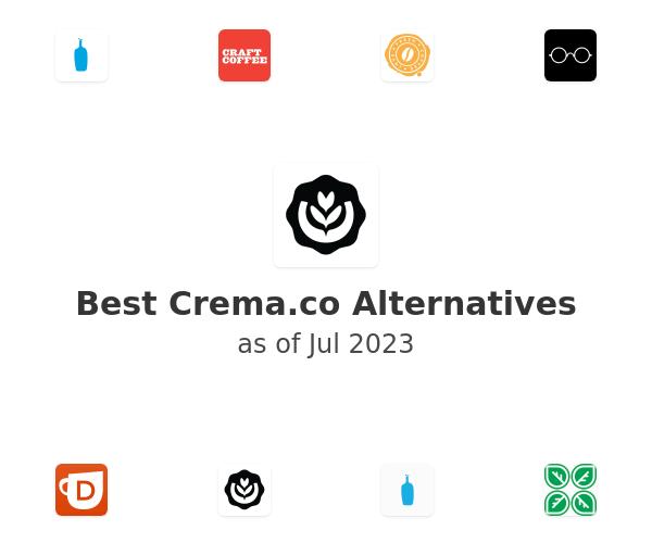 Best Crema.co Alternatives