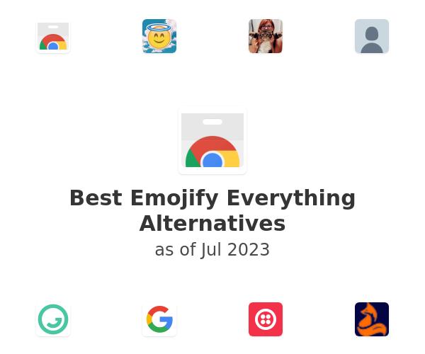 Best Emojify Everything Alternatives