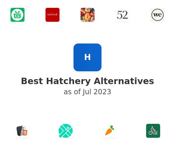 Best Hatchery Alternatives