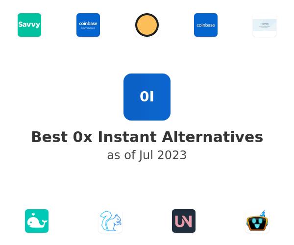 Best 0x Instant Alternatives