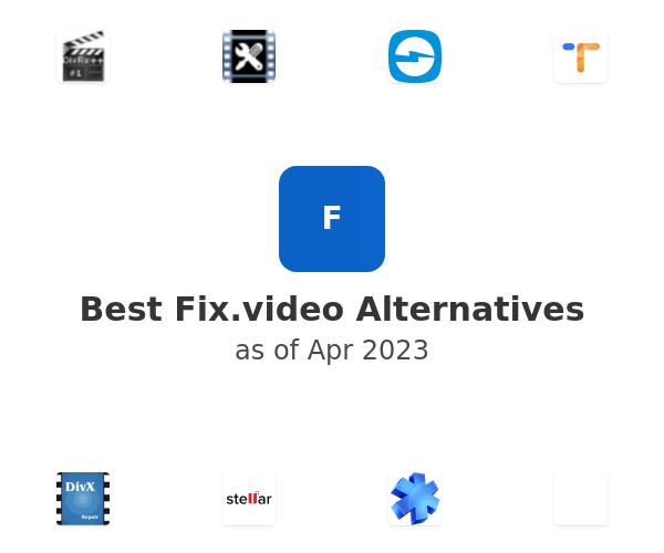 Best Fix.video Alternatives