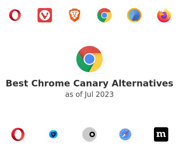 Best Chrome Canary Alternatives