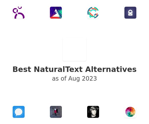 Best NaturalText Alternatives