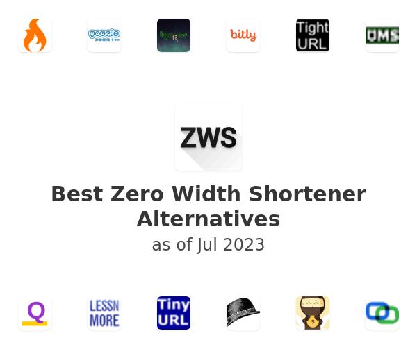 Best Zero Width Shortener Alternatives