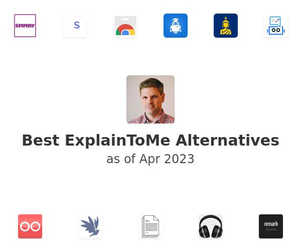 Best ExplainToMe Alternatives