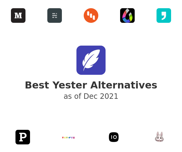 Best Yester Alternatives