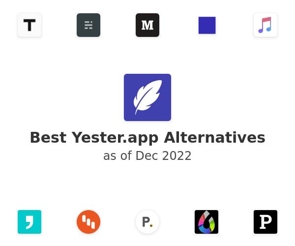 Best Yester Alternatives