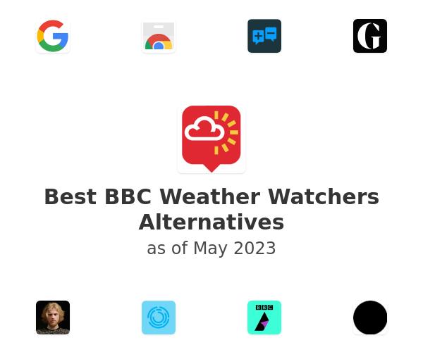 Best BBC Weather Watchers Alternatives