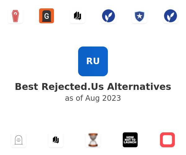 Best Rejected.Us Alternatives