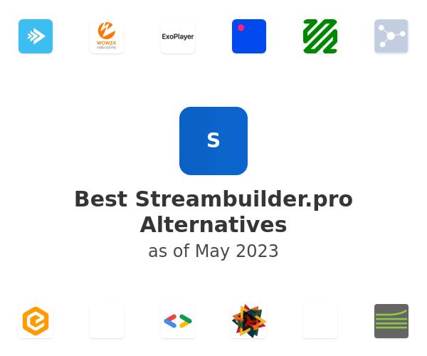Best Streambuilder.pro Alternatives