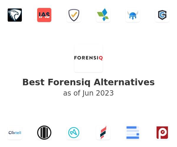 Best Forensiq Alternatives