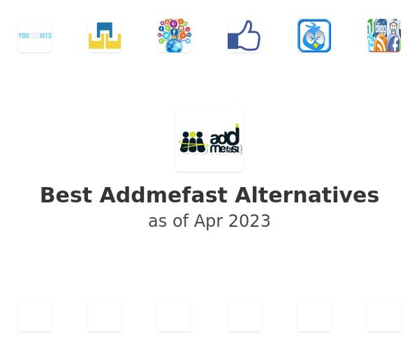 Best Addmefast Alternatives