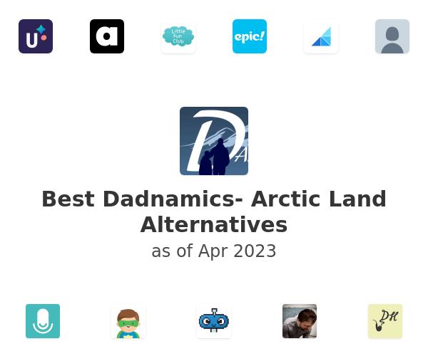 Best Dadnamics- Arctic Land Alternatives