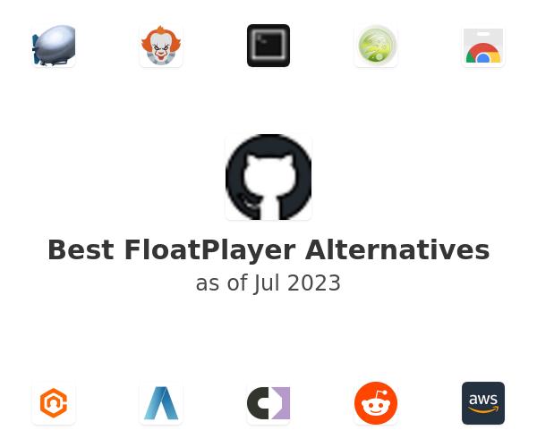 Best FloatPlayer Alternatives