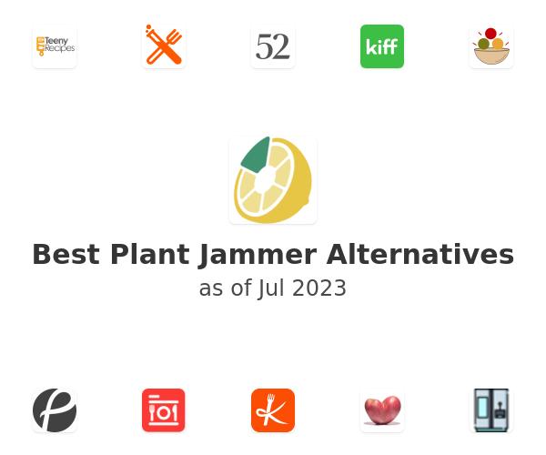 Best Plant Jammer Alternatives
