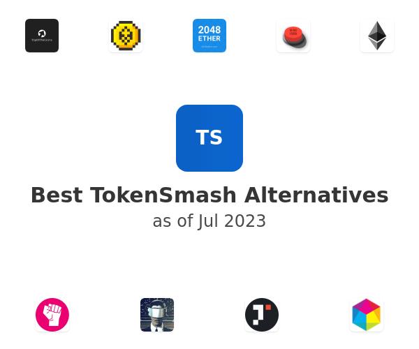 Best TokenSmash Alternatives