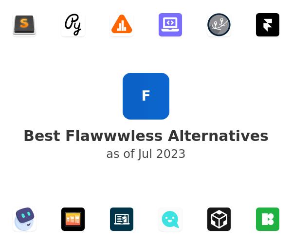 Best Flawwwless Alternatives