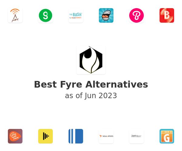 Best Fyre Alternatives