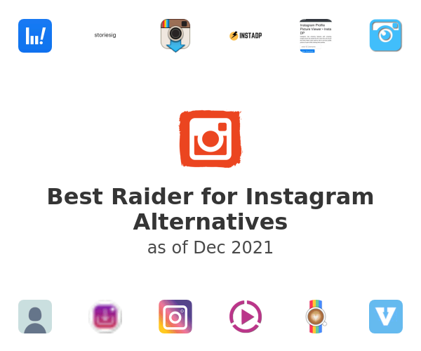 Best Raider for Instagram Alternatives