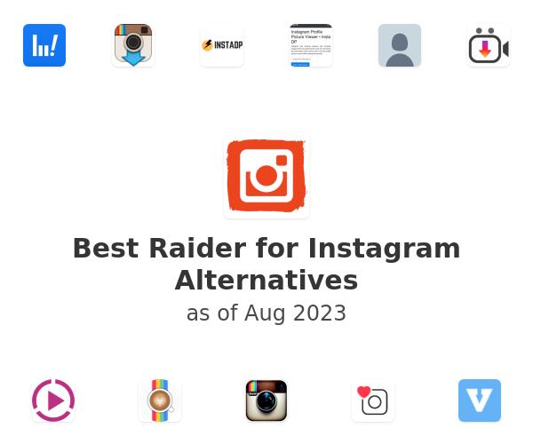 Best Raider for Instagram Alternatives