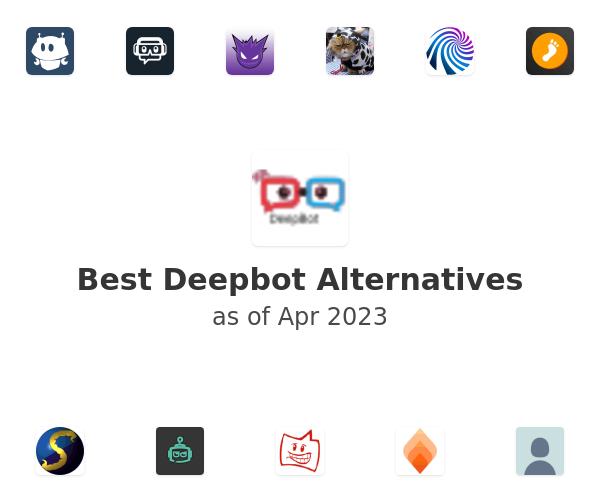 Best Deepbot Alternatives