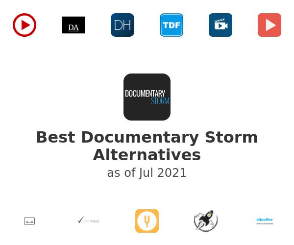Best Documentary Storm Alternatives