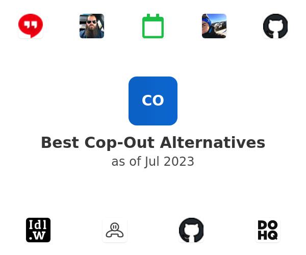 Best Cop-Out Alternatives