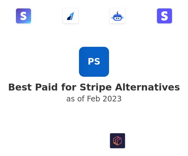 Best Paid for Stripe Alternatives