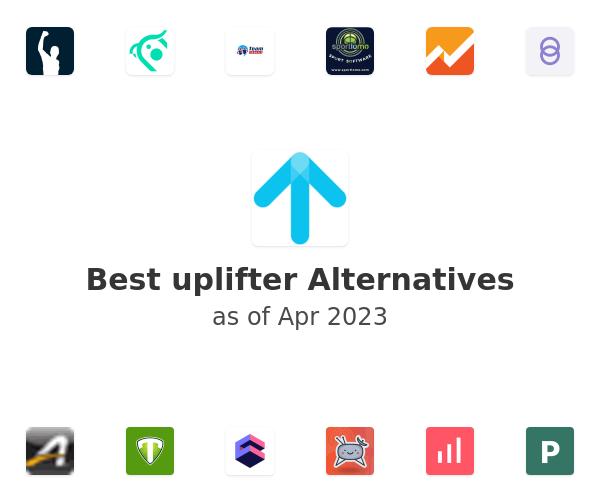 Best uplifter Alternatives