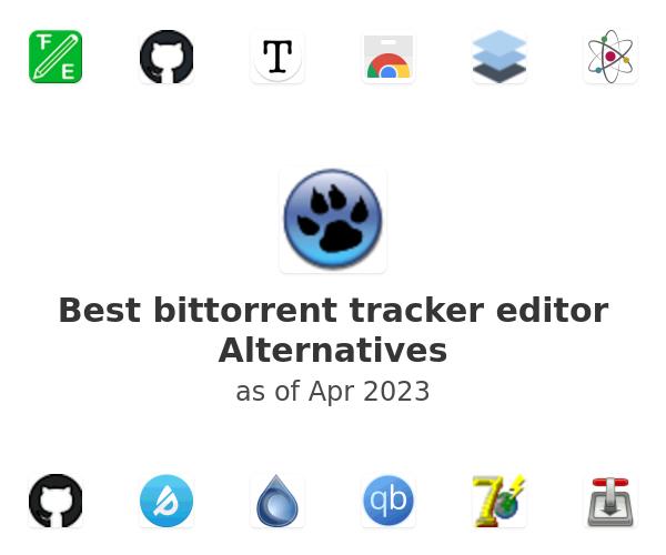 Best bittorrent tracker editor Alternatives