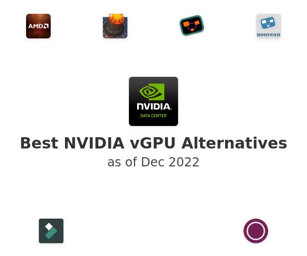 Best NVIDIA vGPU Alternatives
