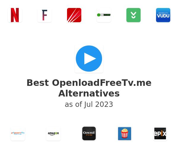 Best OpenloadFreeTv.me Alternatives