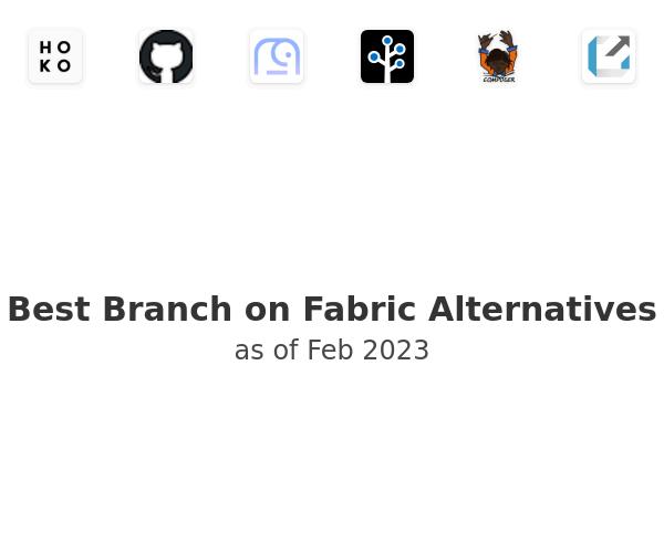 Best Branch on Fabric Alternatives