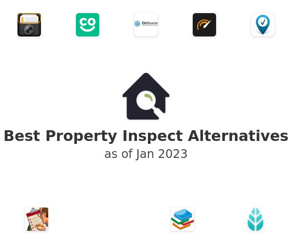 Best Property Inspect Alternatives