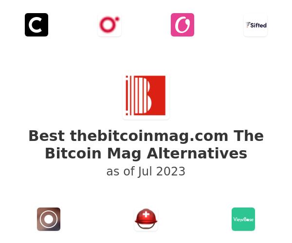 Best The Bitcoin Mag Alternatives