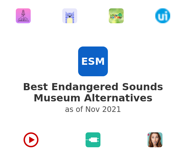 Best Endangered Sounds Museum Alternatives