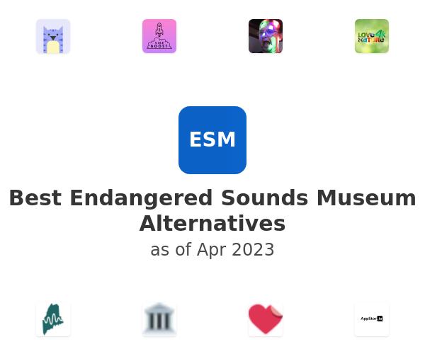 Best Endangered Sounds Museum Alternatives