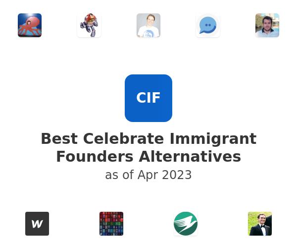 Best Celebrate Immigrant Founders Alternatives