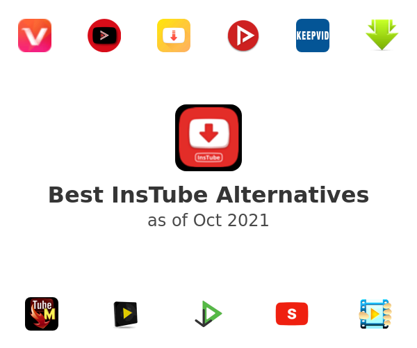 Best InsTube Alternatives