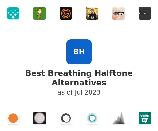 Best Breathing Halftone Alternatives