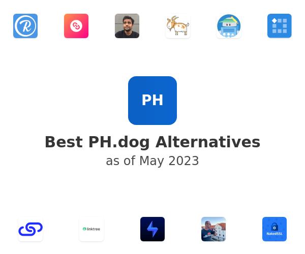 Best PH.dog Alternatives