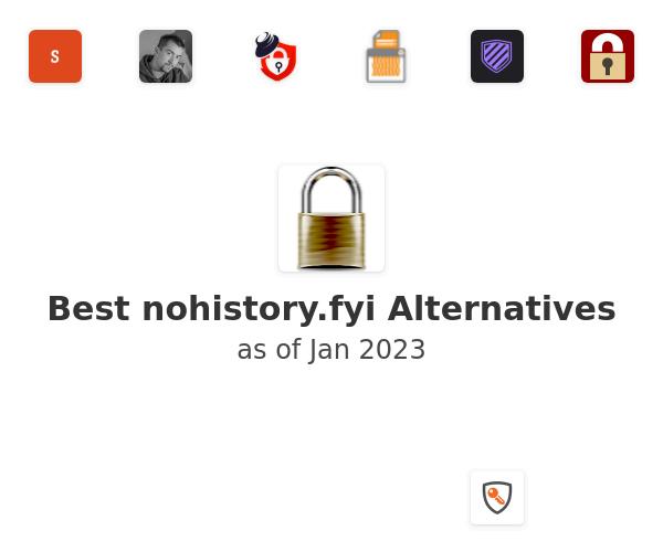 Best nohistory.fyi Alternatives