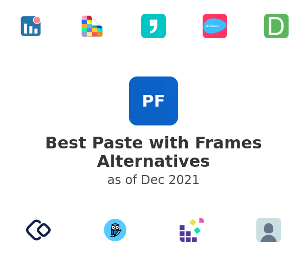 Best Paste with Frames Alternatives