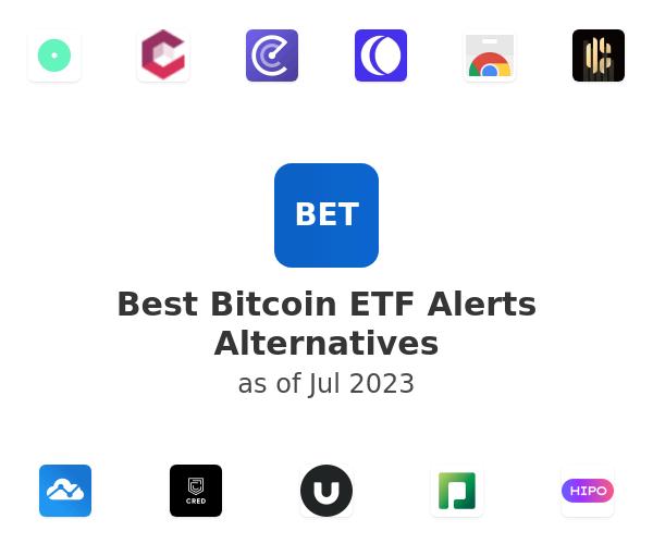 Best Bitcoin ETF Alerts Alternatives